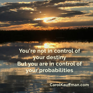 destiny or probability